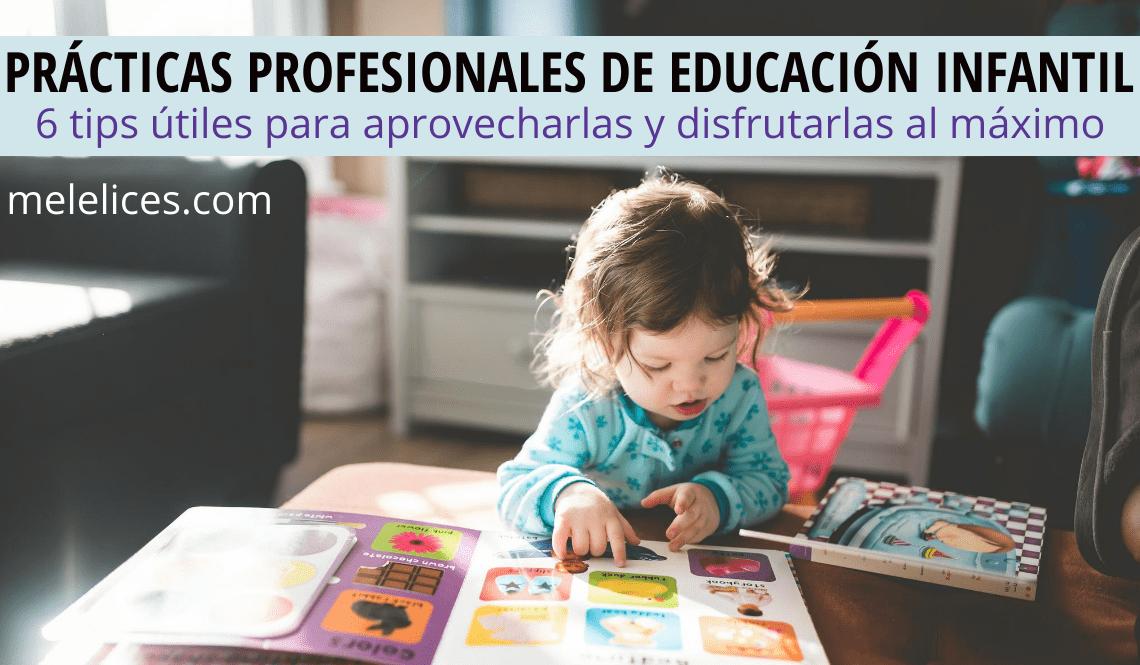 tips para disfrutar de las prácticas de educación infantil